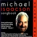 Michael Isaacson Songbook Volume I