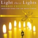 Light These Lights: Chanukah Songs for the Whole Family