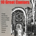 10 Great Cantors