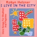 I Live In the City: Songs for Shabbat and Playtime